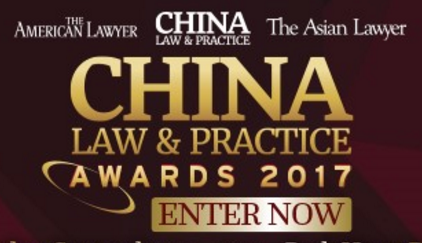 China Law & Practice Awards 2017: Nominations open