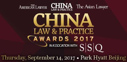 China Law & Practice Awards 2017: Finalists revealed