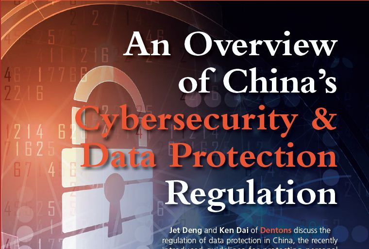 An Overview of China's Cybersecurity & Data Protection Regulation