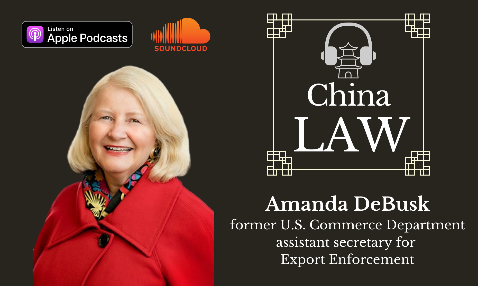 Podcast #5: Discussing new US Controls on Tech Exports to China with Amanda DeBusk, Former Commerce Department Official