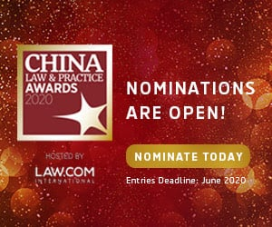 China Law & Practice Awards 2020 - Nominations Open