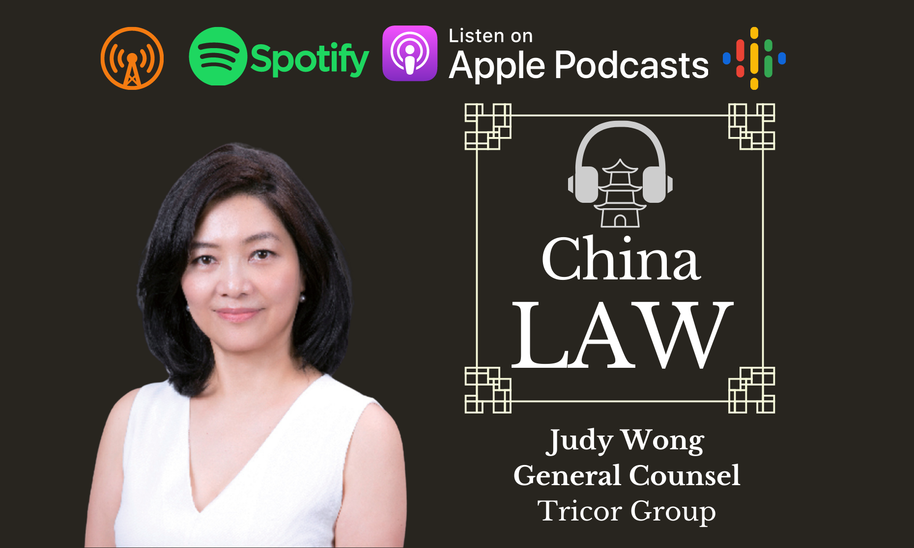 Podcast #18: Navigating Business Expansion, COVID-19 in China as a General Counsel - Judy Wong, Tricor Group