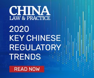 China Law & Practice Annual Review 2020
