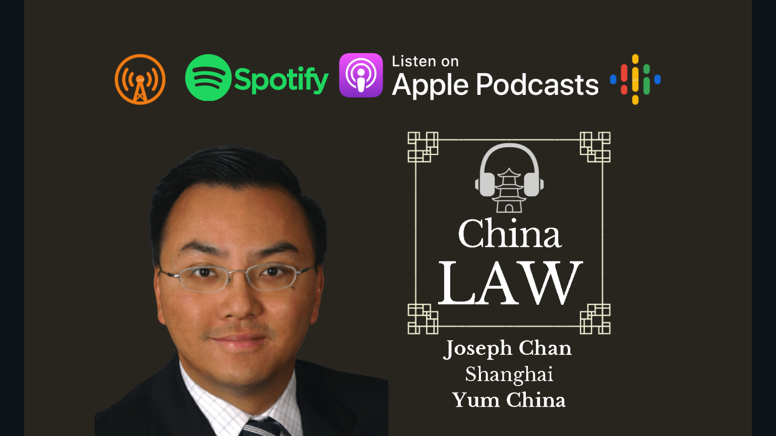 CLP Podcast #32: Yum China's Secondary Listing in Hong Kong - Joseph Chan, Yum China
