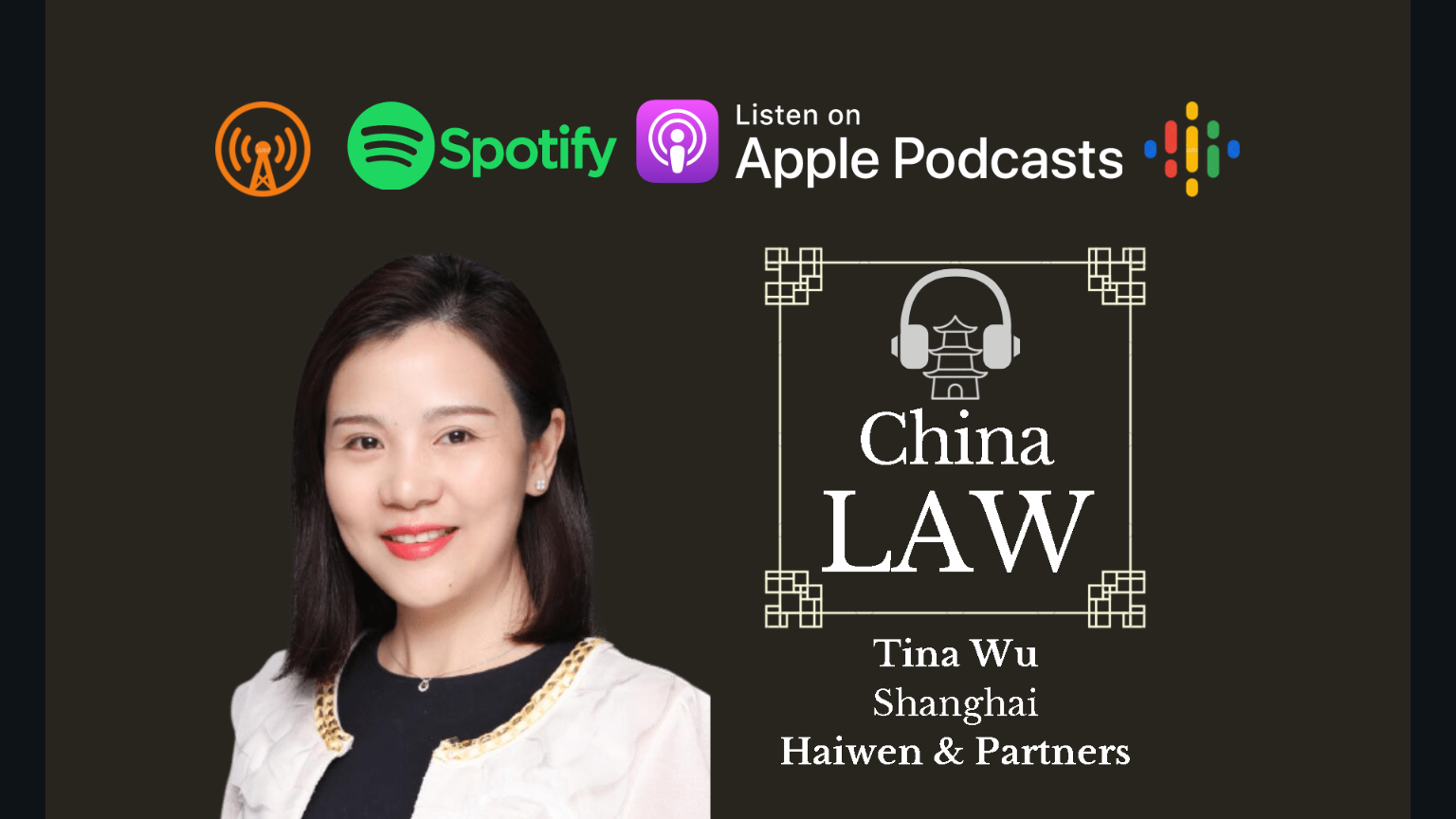 Podcast #33: Foreign-Sponsored Clinical Trials Under China's Human Genetic Resources Regime – Tina Wu, Haiwen & Partners